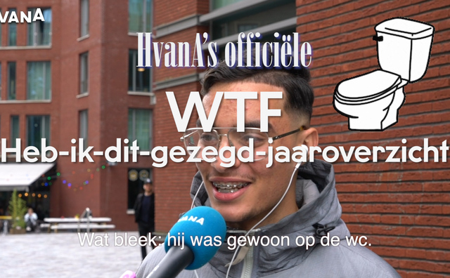 HvanA's officiële WTF-heb-ik-dit-gezegd-jaaroverzicht